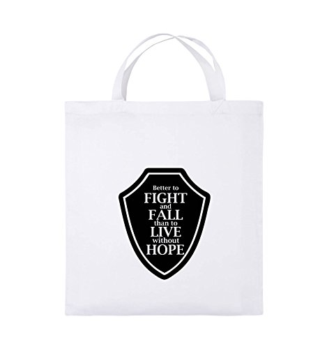 Comedy Bags - Better to fight and fall than to live wihtout hope - Jutebeutel - kurze Henkel - 38x42cm - Farbe: Schwarz / Pink Weiss / Schwarz