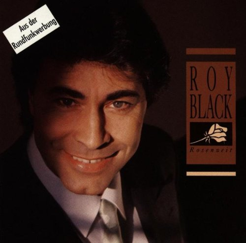 Roy Black: Rosenzeit (Audio CD)