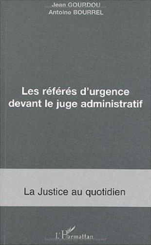 Les référés d'urgence devant le juge administratif