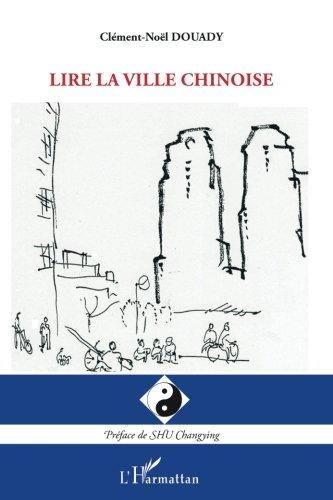 Lire la ville chinoise