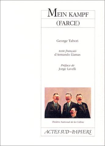 Mein Kampf : Farce, [Paris, Théâtre national de la Colline, 18 mai 1993]