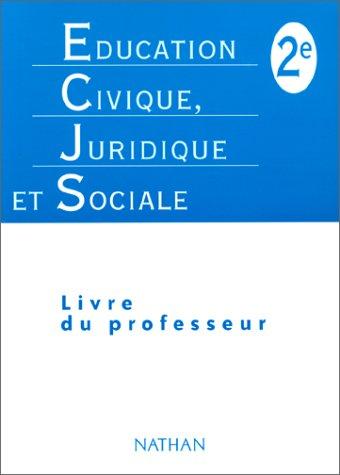 Education civique, juridique et sociale, seconde, professeur