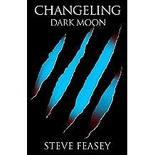 DARK MOON (CHANGELING Book 2)