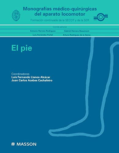 Monografías médico-quirúrgicas del aparato locomotor: El pie por L.F. Llanos