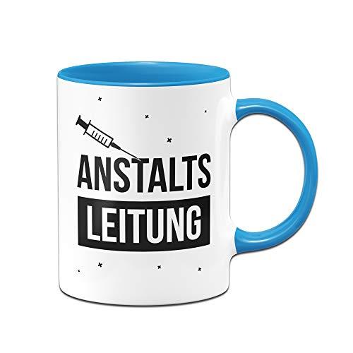 Tassenbrennerei Tasse mit Spruch Anstaltsleitung - Geschenk für Arbeitskollegen, Kollegin, Chef, Chefin Sprüche Tassen lustig (Blau)