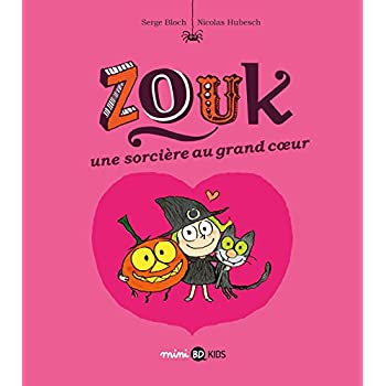 Zouk, Tome 01: Une sorcière au grand coeur