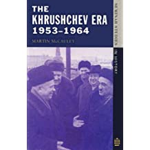 The Khrushchev Era 1953-1964: 1953-64 (Seminar Studies In History)