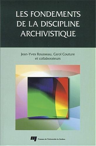Les fondements de la discipline archivistique