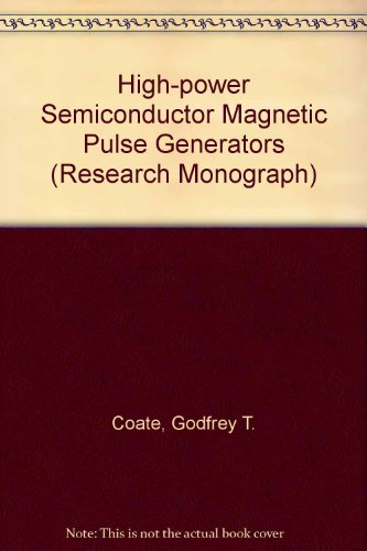 High-power Semiconductor Magnetic Pulse Generators (Research Monograph)