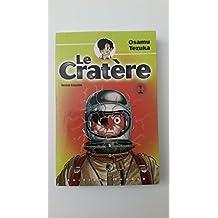 Le Cratère, tome 1