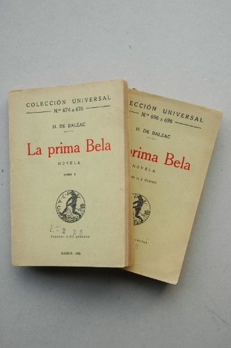 Balzac, Honoré De - La Prima Bela : Novela / H. De Balzac ; La Traducción Del Francés Ha Sido Hecha Por José García Mercadal