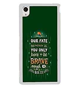 PrintVisa Designer Back Case Cover for Sony Xperia M4 Aqua :: Sony Xperia M4 Aqua Dual (Quote Case Pixar Quotes Fate Brave Enough To See)