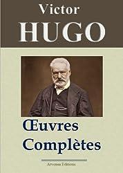 Victor Hugo: Oeuvres complètes - 122 titres (Annotés et illustrés) - Arvensa Editions