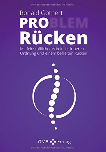 Preisvergleich Produktbild PRO Rücken: Mit feinstofflicher Arbeit zur inneren Ordnung und einem befreiten Rücken