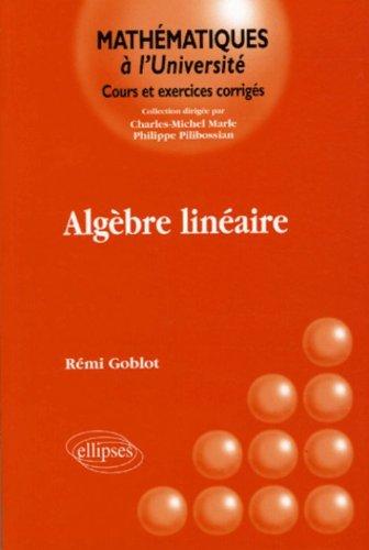 Algèbre linéaire par Rémi Goblot