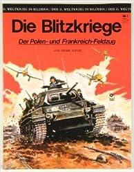 DER II. WELTKRIEG IN BILDERN  SC Album Bd. 1, BLITZKRIEGE - Der Polen- und der Frankreich-Feldzug