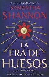 [{ La Era de Los Huesos: (Bone Season--Spanish-Language Edition) (Spanish) - Street Smart By Shannon, Samantha ( Author ) Dec - 02- 2014 ( Paperback ) } ]