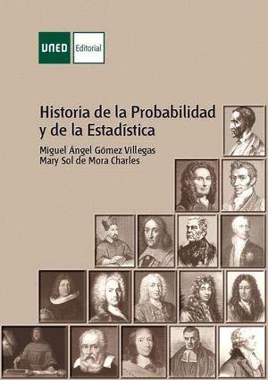 Historia de la probabilidad y de la estadística (VARIA) por Miguel Ángel GÓMEZ VILLEGAS