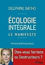 Ecologie intégrale. Le Manifeste de Delphine Batho