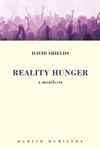Reality Hunger: A Manifesto (English Edition)
