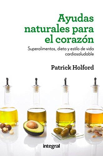 Ayudas naturales para el corazón (SALUD) (Spanish Edition)
