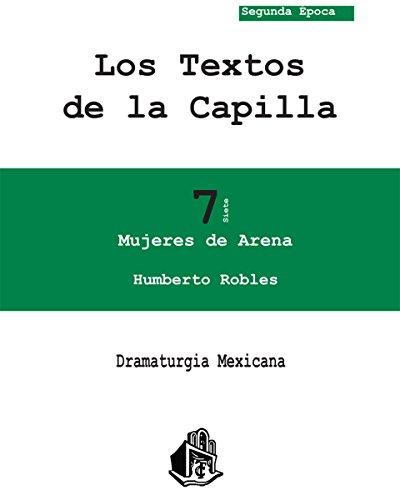 Mujeres de arena (Dramaturgia Mexicana nº 7)