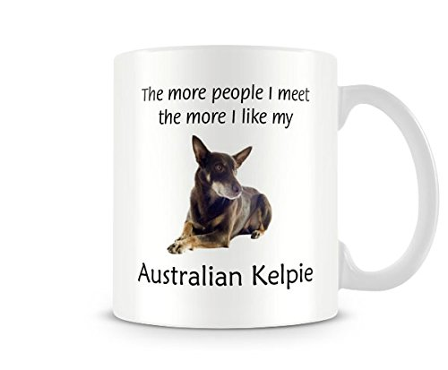Funny Dog Mug – I Like My Australian Kelpie – Great Gift/Present Idea