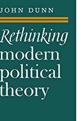 Rethinking Modern Political Theory: Essays 1979-1983 (Cambridge Paperback Library)