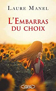 L'embarras du choix par Laure Manel
