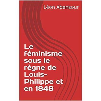 Le féminisme sous le règne de Louis-Philippe et en 1848