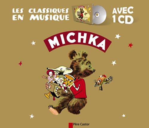 Michka (Bk/CD) par Paul Faucher