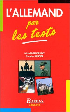 L'ALLEMAND PAR LES TESTS (Ancienne Edition)
