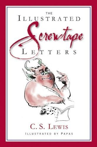 The Screwtape Letters Special Illustrated Edition by Lewis, C. S. [Harper One,2009] (Hardcover)