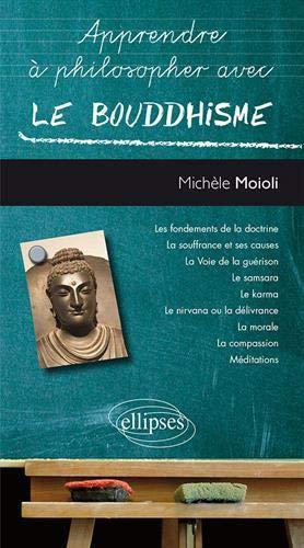 Le bouddhisme par Michèle Moioli
