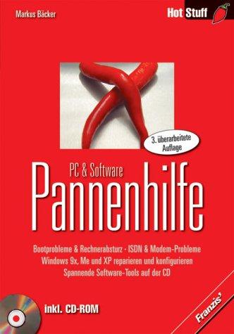 PC- & Software-Pannenhilfe. Bootprobleme & Rechnerabsturz - ISDN & Modem-Probleme - Windows 9X, ME und XP reparieren und konfigurieren - Spannende Software-Tools auf der CD (Livre en allemand) par Markus Bäcker