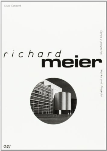Richard Meier: Works and Projects (Obras y Proyectos)