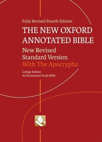 The New Oxford Annotated Bible with Apocrypha: New Revised Standard Version by Coogan, Lecturer on Old Testament/Hebrew Bible Michael D (2010) Paperback