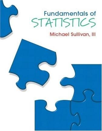 Fundamentals of Statistics (1st Edition) Text Only
