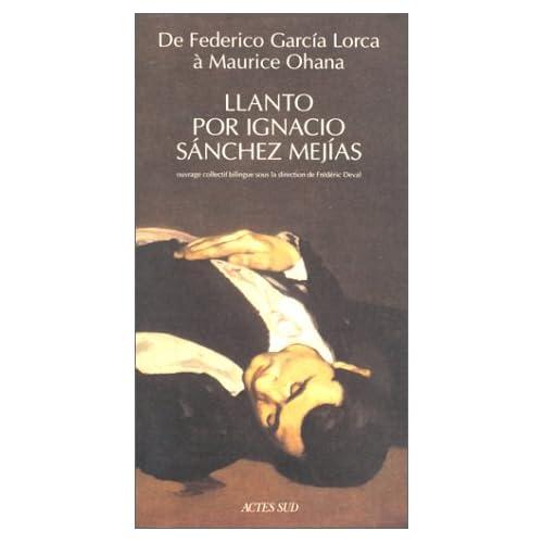 De Federico GarcÂia Lorca à Maurice Ohana, 'Llanto por Ignacio Sànchez MejÂias'