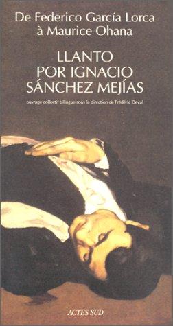 De Federico GarcÂia Lorca à Maurice Ohana, Llanto por Ignacio Sànchez MejÂias
