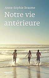 Notre vie antérieure (Littérature Française)