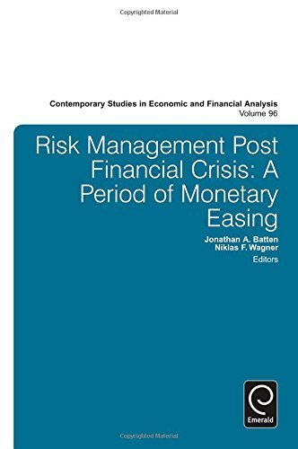Risk Management Post Financial Crisis: A Period of Monetary Easing (Contemporary Studies in Economic and Financial Analysis) by Jonathan A. Batten (2014-10-03) par Jonathan A. Batten