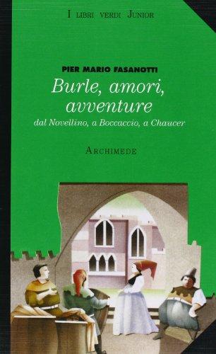Burle, amori, avventure. Dal Novellino a Boccaccio