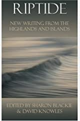 Riptide: New Writing from the Highlands and Islands Paperback