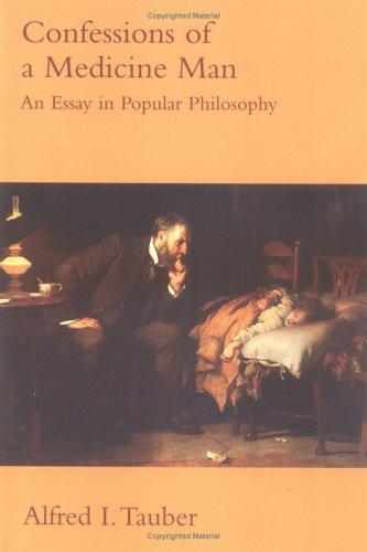 Confessions of a Medicine Man: An Essay in Popular Philosophy (Bradford Books)