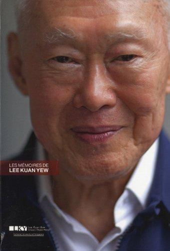 Les mémoires de Lee Kuan Yew : 2 volumes : Tome 1, L'histoire de Singapour ; Tome 2, Du tiers-monde à la prospérité (1965-2000)