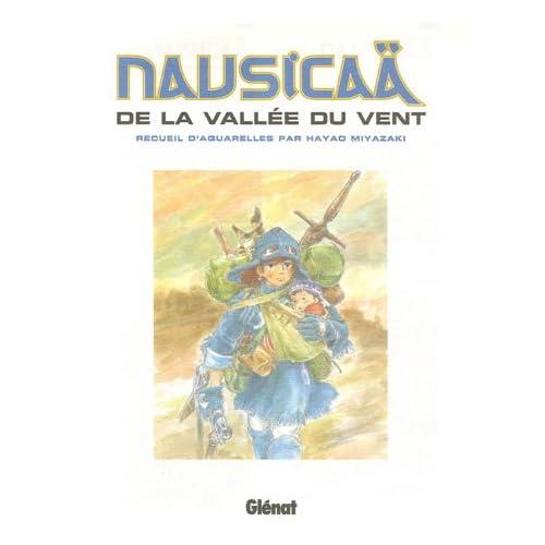 Nausicaä de la vallée du vent : Recueil d'aquarelles