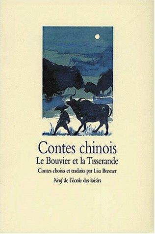 Contes chinois. Le Bouvier et la Tisserande (Neuf Poche)
