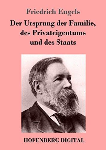 Der Ursprung der Familie, des Privateigentums und des Staats: Im Anschluß an Lewis H. Morgans Forschungen