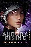 Aurora Rising (The Aurora Cycle, Band 1)